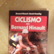 Coleccionismo deportivo: CICLISMO CON BERNARD HINAULT (EDICIONES MARTÍNEZ ROCA). Lote 132755039