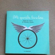 Coleccionismo deportivo: MI QUERIDA BICICLETA, RELATOS DE CICLISMO DE HOLANDA Y ESPAÑA. EDITORIAL EXPERIMENTA 2009. 143 PÁG.. Lote 133550254