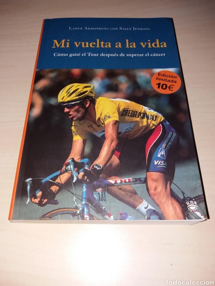 MI VUELTA A LA VIDA - LANCE ARMSTRONG (Coleccionismo Deportivo - Libros de Ciclismo)