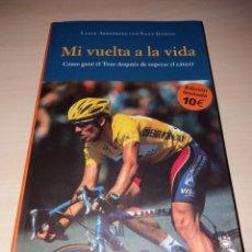 Coleccionismo deportivo: MI VUELTA A LA VIDA - LANCE ARMSTRONG. Lote 135174246