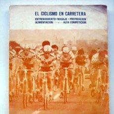 Coleccionismo deportivo - El ciclismo en carretera. Ciclismo agonístico, de Juan Carlos Pérez - 135386738
