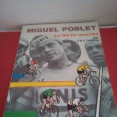Coleccionismo deportivo: MIGUEL POBLET - LA FLECHA AMARILLA - CDP PAMPLONA 2001. Lote 139515570