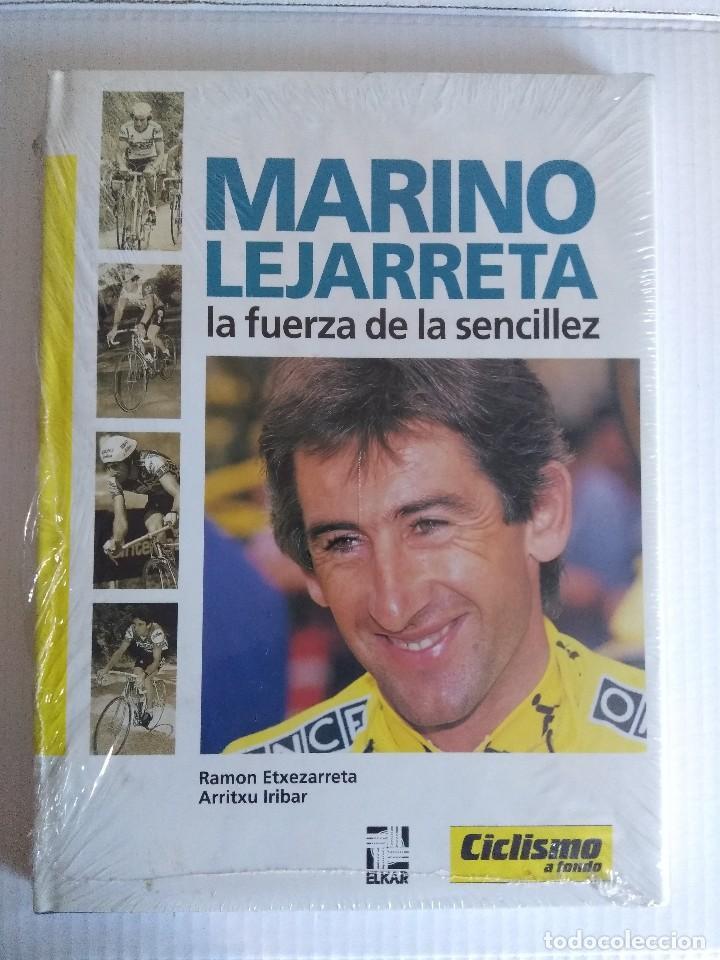 CICLISMO A FONDO/MARINO LEJARRETA/LA FUERZA DE LA SENCILLEZ/NUEVO¡¡¡¡¡¡¡¡¡. (Coleccionismo Deportivo - Libros de Ciclismo)
