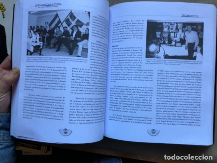 Coleccionismo deportivo: CLUB CICLISTA VALLE DE TRAPAGA ( DE LA ZONA MINERA Y FABRIL ) FUNDADO EN 1957. 592 PÁGINAS. - Foto 5 - 140688734