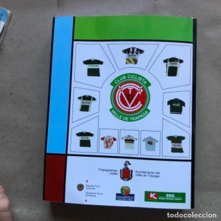 Coleccionismo deportivo: CLUB CICLISTA VALLE DE TRAPAGA ( DE LA ZONA MINERA Y FABRIL ) FUNDADO EN 1957. 592 PÁGINAS. - Foto 12 - 140688734