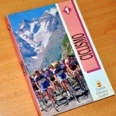 Coleccionismo deportivo: CICLISMO - DE JOSÉ LUIS ALGARRA - EDITAN: COE Y FEDERACIÓN DE CICLISMO - 1ª EDICIÓN - MARZO 1990. Lote 141715682