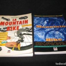 Coleccionismo deportivo: DOS LIBROS DE MOUNTAIN BIKE. Lote 146392354