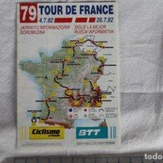 Coleccionismo deportivo: TRIPTICO TOUR DE FRANCIA 79 ED 1992 RECORRIDO,EQUIPOS CORREDORES Y DORSALES REVISTA CICLISMO A FONDO. Lote 148295286