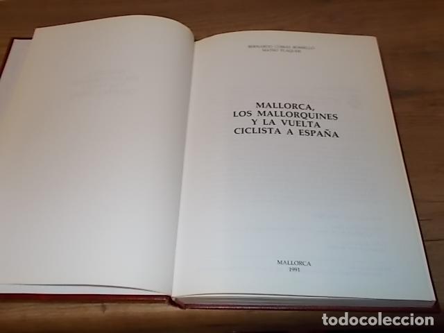 Coleccionismo deportivo: MALLORCA, LOS MALLORQUINES Y LA VUELTA CICLISTA A ESPAÑA. BERNARDO COMAS. MATEO FLAQUER. 1991. - Foto 3 - 149561550