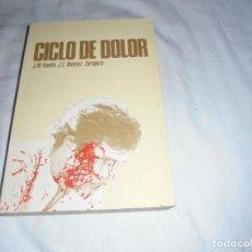 Coleccionismo deportivo: CICLO DE DOLOR.J.M.FUENTE,-J.L.ALVAREZ ZARAGOZA.OVIEDO 1977.-1ª EDICION. Lote 154716854
