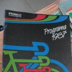 Coleccionismo deportivo: CICLISMO.PDM PROGRAMA 1987. Lote 155417318