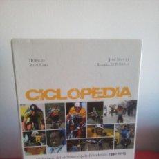 Coleccionismo deportivo: CICLOPEDIA - DICCIONARIO DEL CICLISMO ESPAÑOL MODERNO - 1990 - 2005. Lote 157712566