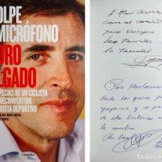 Coleccionismo deportivo - A GOLPE DE MICRÓFONO / PEDRO DELGADO ; JOSÉ MIGUEL ORTEGA. 1ª ED. CON DEDICATORIA DE LOS AUTORES - 159387734