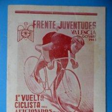 Coleccionismo deportivo: FRENTE JUVENTUDES VALENCIA, 1ª VUELTA CICLISTA PARA AFICIONADOS - AÑO 1943. Lote 160087226