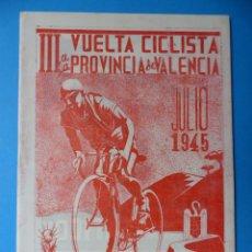 Coleccionismo deportivo: III VUELTA CICLISTA A LA PROVINCIA DE VALENCIA - FRENTE DE JUVENTUDES - AÑO 1945. Lote 160090134