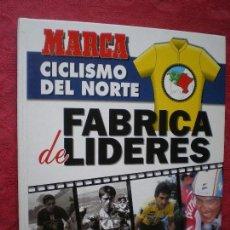 Coleccionismo deportivo - CICLISMO DEL NORTE, FÁBRICA DE LÍDERES. GRAN COLECCIONABLE MARCA. 1994. NUENO SIN USO. - 162367662