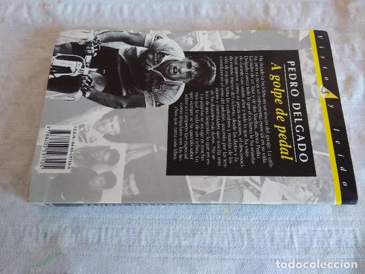 Coleccionismo deportivo: LIBRO DE CICLISMO/PEDRO DELGADO/A GOLPE DE PEDAL. - Foto 4 - 162494810