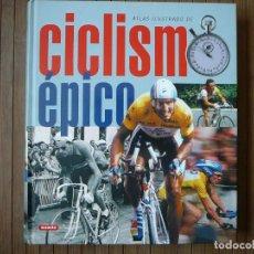 Coleccionismo deportivo: ATLAS ILUSTRADO DE CICLISMO ÉPICO. EDICIONES SUSAETA. INDURAIN, COPPI, HINAULT, ARMSTRONG. Lote 162879066