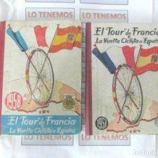 Coleccionismo deportivo: LIBROS DEL TOUR DE FRANCIA Y LA VUELTA CICLISTA A ESPAÑA DE LOS AÑOS 57 Y 58. Lote 166043370