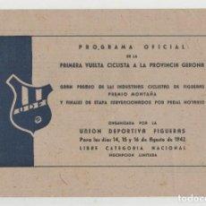 Coleccionismo deportivo: NUMULITE A30019 PROGRAMA OFICIAL PRIMERA VUELTA CICLISTA PROVINCIA GERONA GIRONA FIGUERAS CICLISMO. Lote 167183452