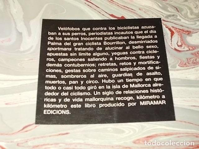 Coleccionismo deportivo: HISTORIA DEL CICLISMO EN MALLORCA.JESÚS GARCÍA MARÍN / GONZALO PAMPÍN.ED. MIRAMAR.1ª EDICIÓN 1991. - Foto 36 - 212807685