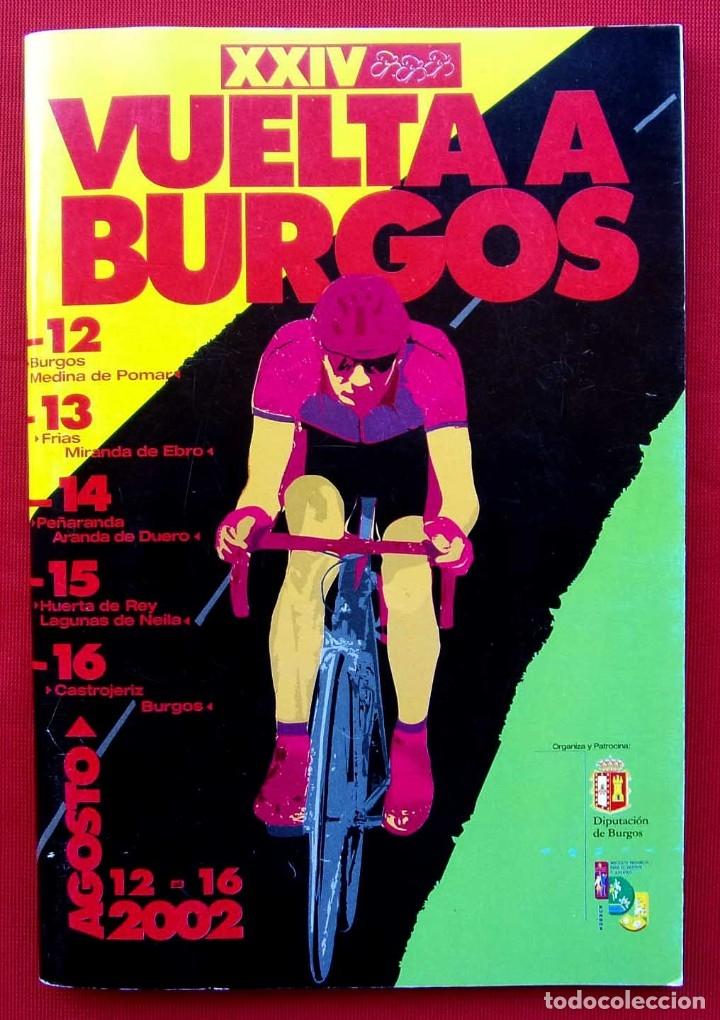 XXIV VUELTA A BURGOS. AÑO: 2002. BUEN ESTADO. CICLISMO. 90 PÁGINAS. (Coleccionismo Deportivo - Libros de Ciclismo)