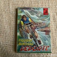 Coleccionismo deportivo: FIGURAS FAMOSAS DEL DEPORTE / AUTOR: FERNANDO VADILLO EDITA: TIBIDABO 1964 ( CICLISMO ). Lote 178376952