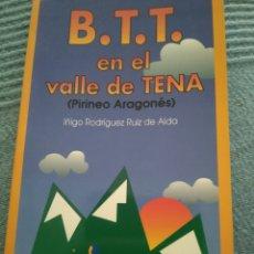 Coleccionismo deportivo: B.T.T. EN EL VALLE DE TENA. Lote 178595191