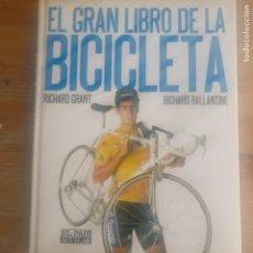 Coleccionismo deportivo: EL GRAN LIBRO DE LA BICICLETA. GRANT, RICHARD / BALLANTINE, RICHARD EL PAÍS - AGUILAR 1992 192PP. Lote 179138357