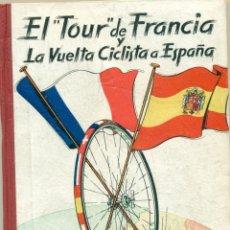 Colecionismo desportivo: EL TOUR DE FRANCIA Y LA VUELTA A ESPAÑA 1957 ORIGINAL DE EDITORIAL DINAMICO. Lote 182176155