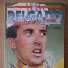 Coleccionismo deportivo: DELGADO. SIMPLEMENTE PERICO.. Lote 182181178