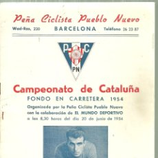 Coleccionismo deportivo: 1539.- CICLISMO - PEÑA CICLISTA PUEBLO NUEVO - CAMPEONATO DE CATALUÑA FONDO EN CARRETERA 1954. Lote 183295620