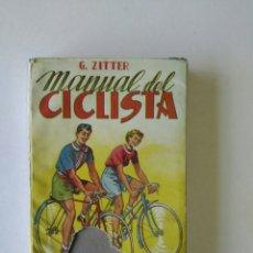 Coleccionismo deportivo: MANUAL DEL CICLISTA, G. ZITTER. ED. SINTES BARCELONA.. Lote 184861281