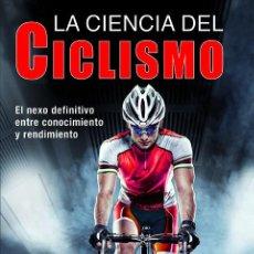 Coleccionismo deportivo: LA CIENCIA DEL CICLISMO - MIKEL ZABALA/STEPHEN S. CHEUNG. Lote 186070711