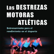 Coleccionismo deportivo: LAS DESTREZAS MOTORAS ATLÉTICAS - CLIVE BREWER. Lote 186071038