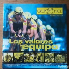 Coleccionismo deportivo: LOS VALORES DE UN EQUIPO HISTORIA DE UNA SUPERACIÓN PERMANENTE / GRUPO ONCE DEPORTIVO 1989-2003 / ED. Lote 190371687