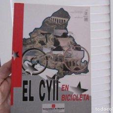Coleccionismo deportivo: EL CYII EN BICICLETA. Lote 190447467
