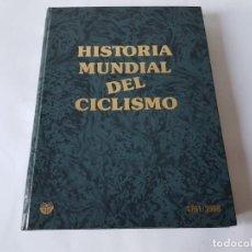 Coleccionismo deportivo: HISTORIA MUNDIAL DEL CICLISMO.1761-1988. Lote 190772026