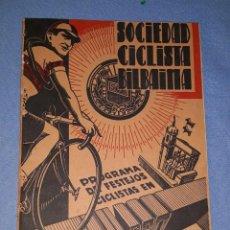 Coleccionismo deportivo: SOCIEDAD CICLISTA BILBAINA PROGRAMA DE FESTEJOS CICLISTAS EN BILBAO AÑO 1946 ORIGINAL. Lote 191027808