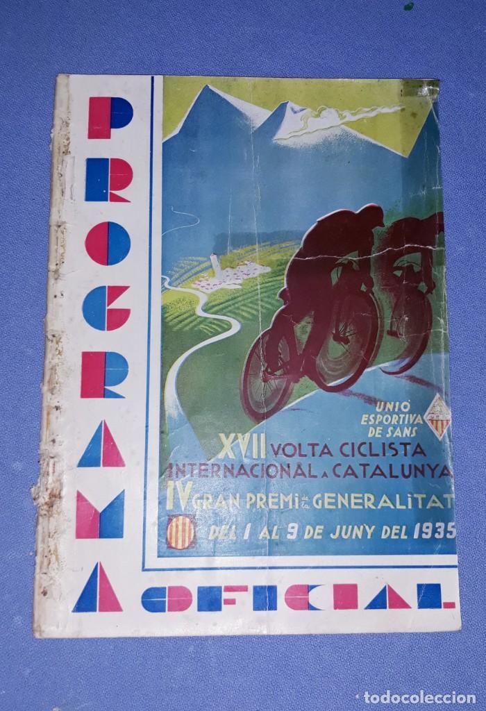 PROGRAMA OFICIAL XVII VOLTA CICLISTA INTERNACIONAL A CATALUNYA PREMI GENERALITAT AÑO 1935 ORIGINAL (Coleccionismo Deportivo - Libros de Ciclismo)