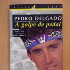 Colecionismo desportivo: A GOLPE DE PEDAL / PEDRO DELGADO / 1ª ED. 1995. ELPAIS-AGUILAR. Lote 192280366