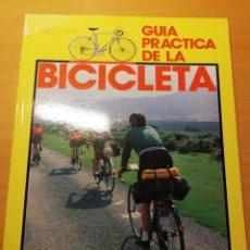 Coleccionismo deportivo: GUÍA PRÁCTICA DE LA BICICLETA (JOHN WILCOCKSON) H. BLUME EDICIONES. Lote 193037391