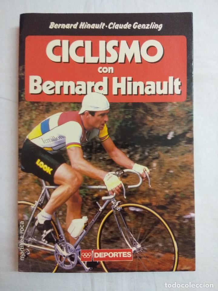 CICLISMO CON BERNARD HINAULT. (Coleccionismo Deportivo - Libros de Ciclismo)