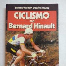 Coleccionismo deportivo: CICLISMO CON BERNARD HINAULT.. Lote 193721935