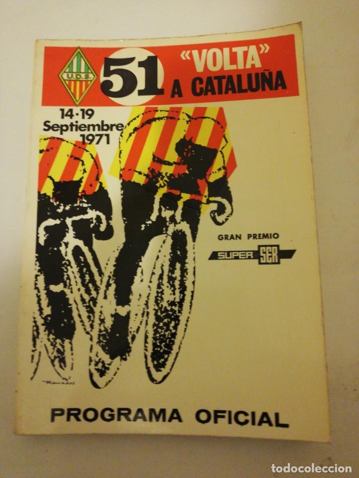 51 VOLTA A CATALUÑA , PROGRAMA OFICIAL 14-19 SEPTIEMBRE 1971, (Coleccionismo Deportivo - Libros de Ciclismo)