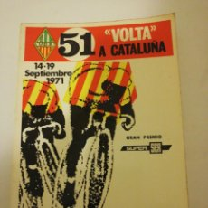 Coleccionismo deportivo: 51 VOLTA A CATALUÑA , PROGRAMA OFICIAL 14-19 SEPTIEMBRE 1971,. Lote 193772406