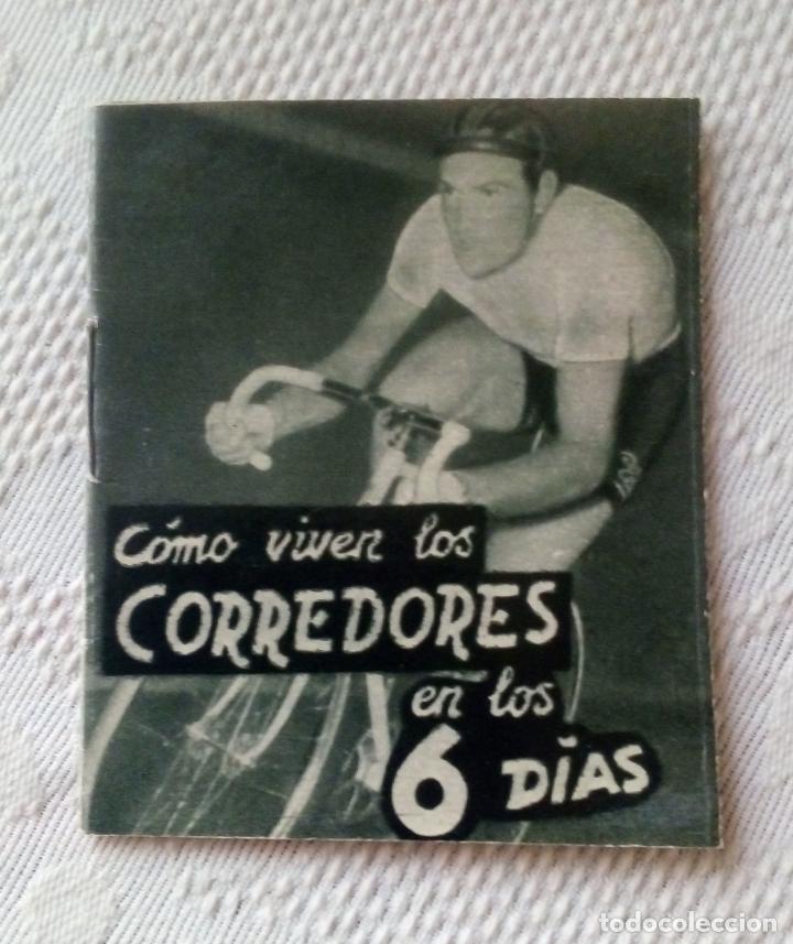 MINILIBRO EDITORIAL DEPORTIVA FHER Nº 32 - COMO VIVEN LOS CORREDORES EN LOS 6 DÍAS - AÑOS 50. (Coleccionismo Deportivo - Libros de Ciclismo)