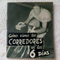 Coleccionismo deportivo: MINILIBRO EDITORIAL DEPORTIVA FHER Nº 32 - COMO VIVEN LOS CORREDORES EN LOS 6 DÍAS - AÑOS 50.. Lote 193837246