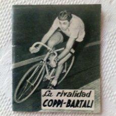 Coleccionismo deportivo: MINILIBRO EDITORIAL DEPORTIVA FHER Nº 18 - LA RIVALIDAD COPPI - BARTALI - AÑOS 50.. Lote 193845648