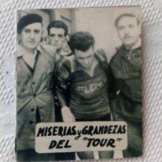 Coleccionismo deportivo: MINILIBRO EDITORIAL DEPORTIVA FHER Nº 14 - MISERIAS Y GRANDEZAS DEL TOUR - AÑOS 50.. Lote 193846557